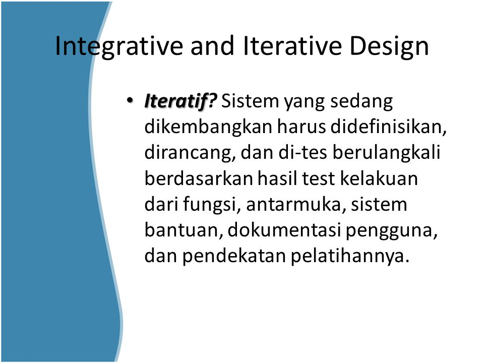Integrative and Iterative Design