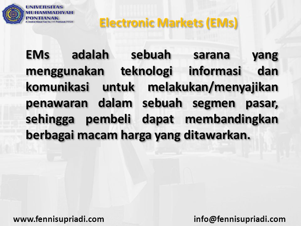 Electronic Markets (EMs)