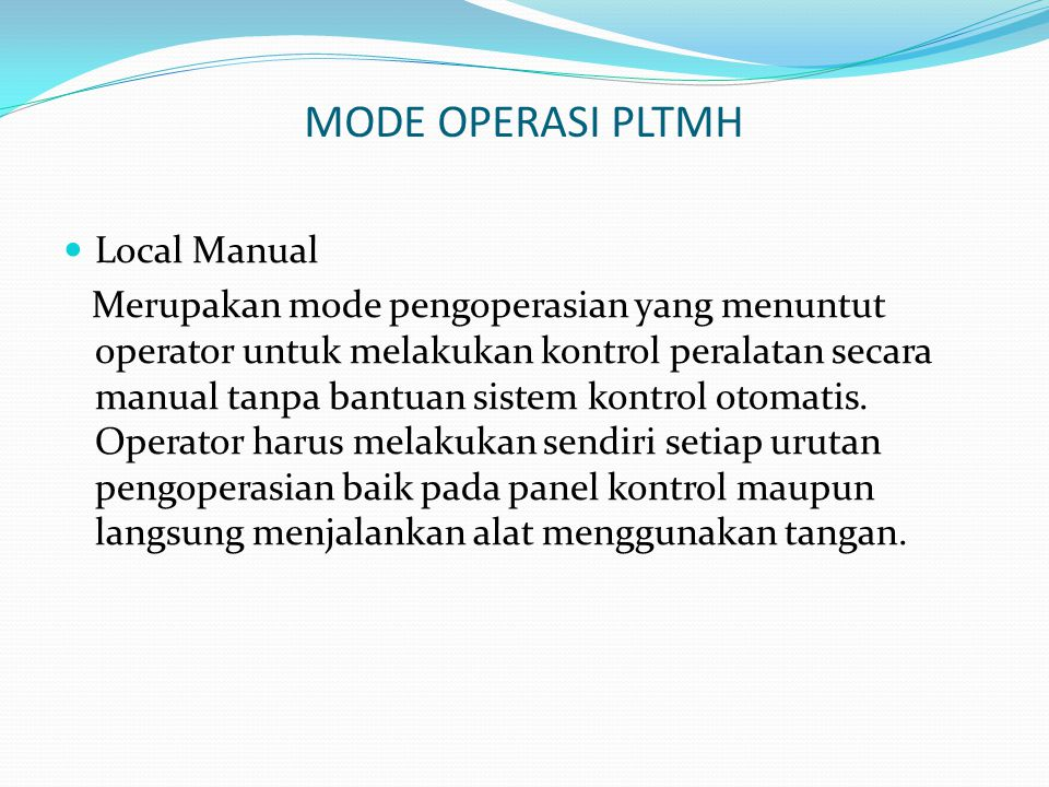 MODE OPERASI PLTMH Local Manual