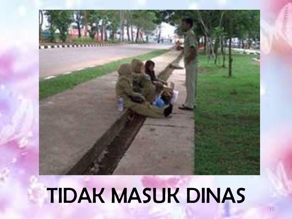 TIDAK MASUK DINAS
