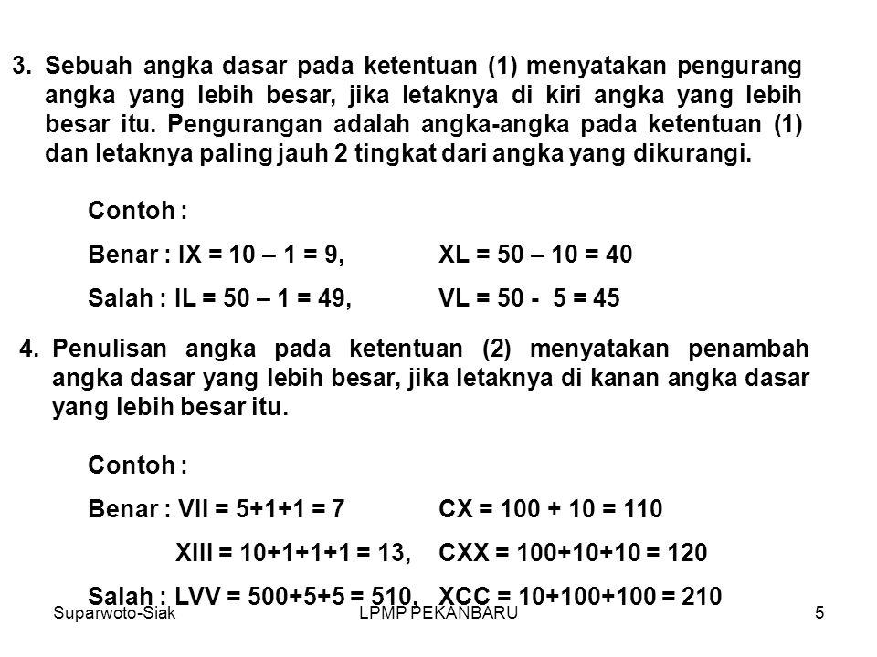 Salah : LVV = 500+5+5 = 510, XCC = 10+100+100 = 210