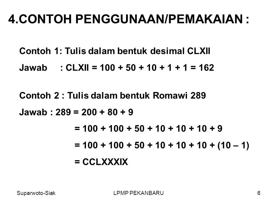 CONTOH PENGGUNAAN/PEMAKAIAN :