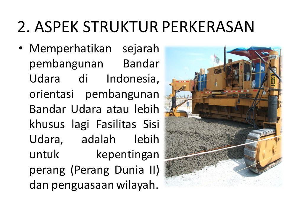 2. ASPEK STRUKTUR PERKERASAN