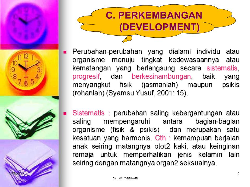 C. PERKEMBANGAN (DEVELOPMENT)