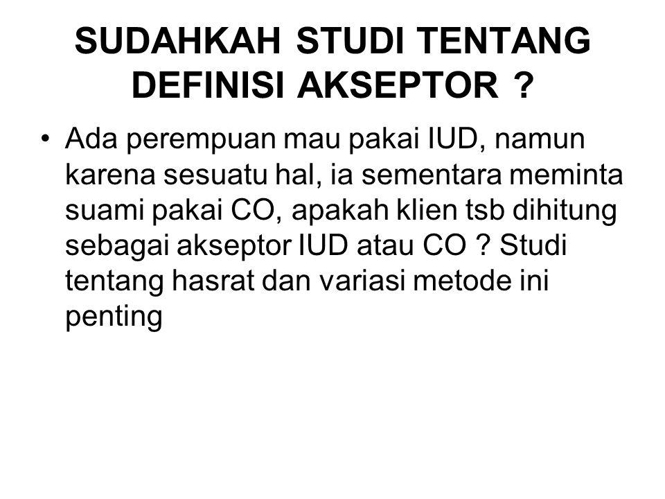 SUDAHKAH STUDI TENTANG DEFINISI AKSEPTOR