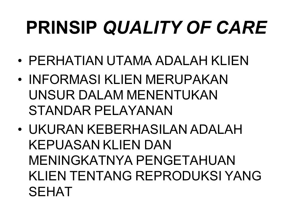 PRINSIP QUALITY OF CARE