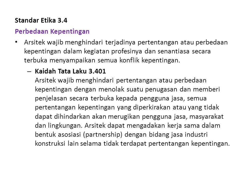 Standar Etika 3.4 Perbedaan Kepentingan.