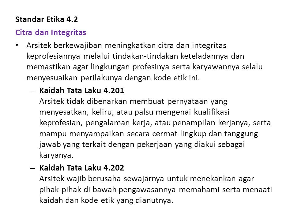 Standar Etika 4.2 Citra dan Integritas.