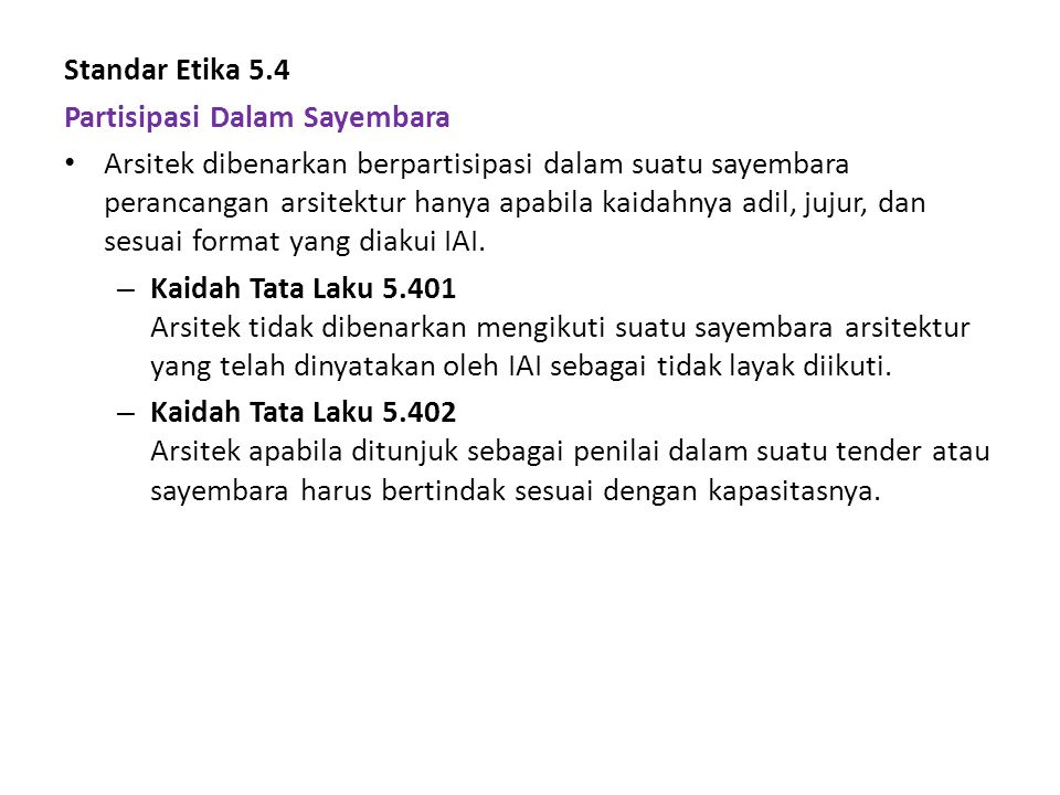 Standar Etika 5.4 Partisipasi Dalam Sayembara.