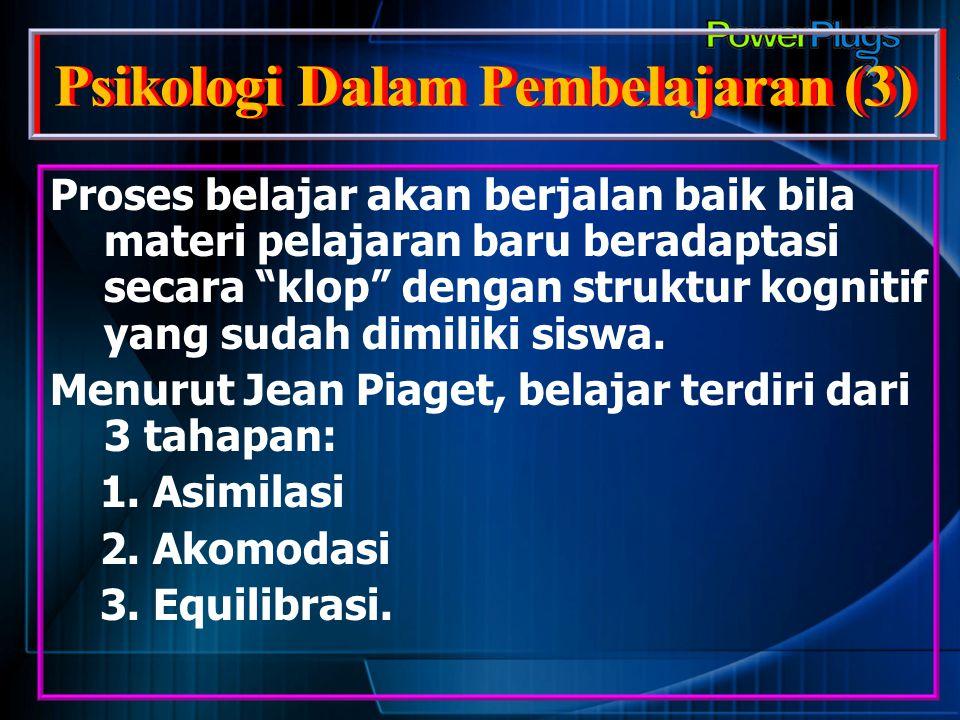 Psikologi Dalam Pembelajaran (3)