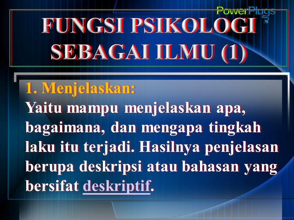 FUNGSI PSIKOLOGI SEBAGAI ILMU (1)