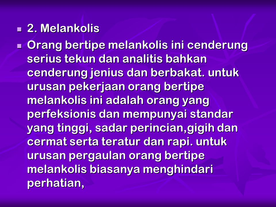 2. Melankolis