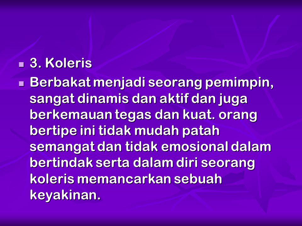 3. Koleris
