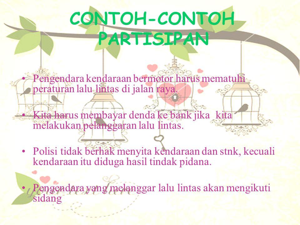 CONTOH-CONTOH PARTISIPAN