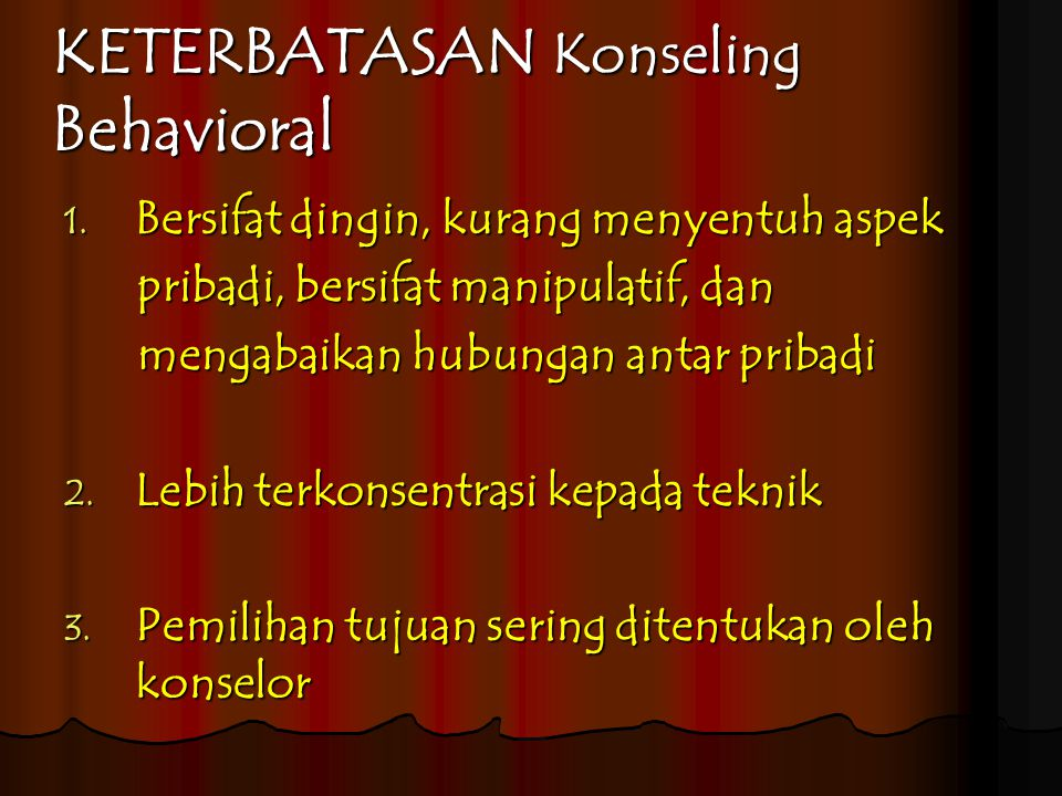 KETERBATASAN Konseling Behavioral