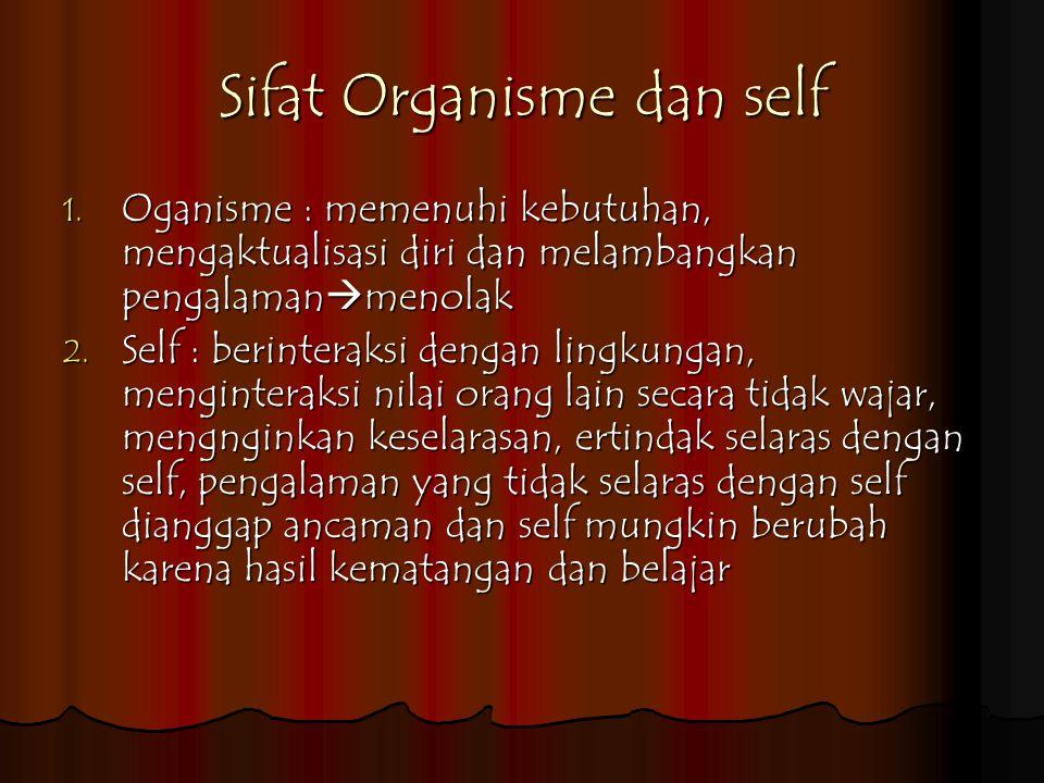 Sifat Organisme dan self