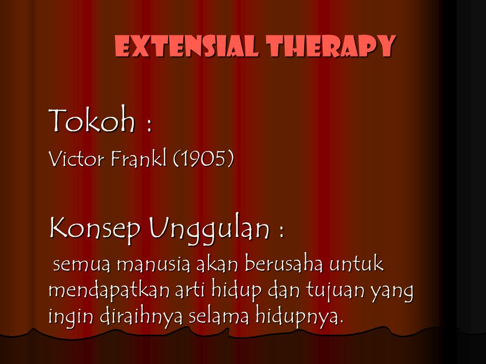 Extensial therapy
