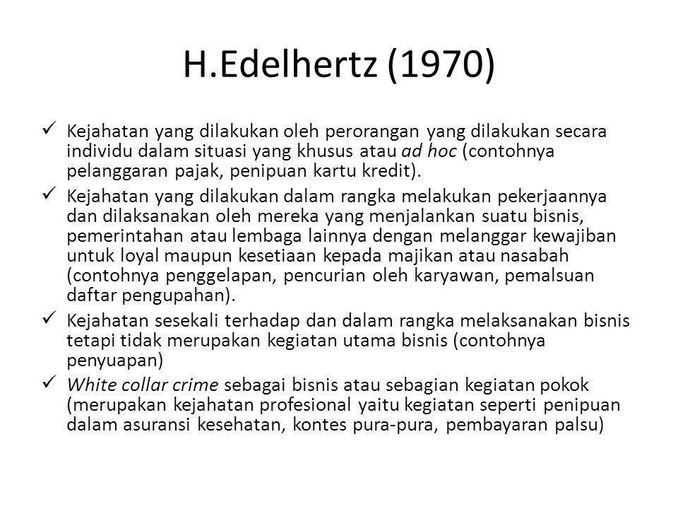 H.Edelhertz (1970)