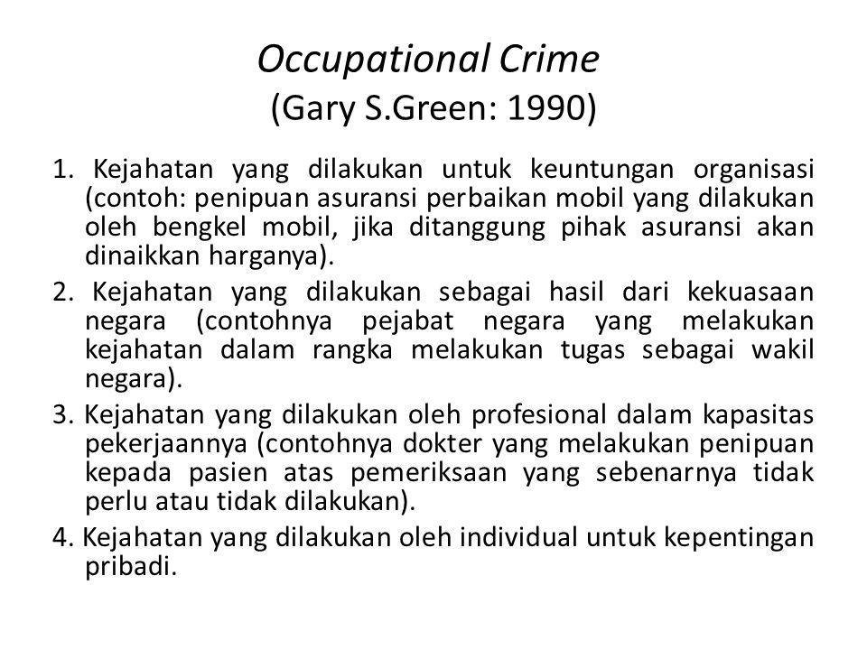 Occupational Crime (Gary S.Green: 1990)
