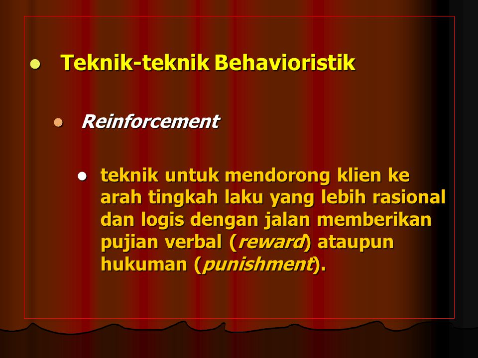Teknik-teknik Behavioristik