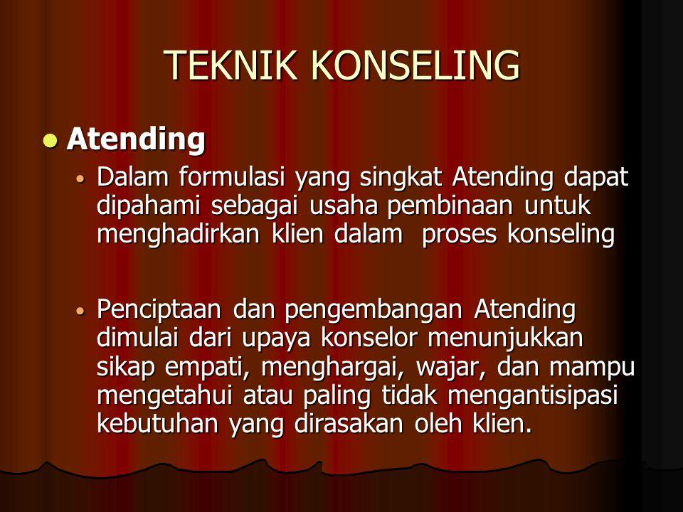 TEKNIK KONSELING Atending