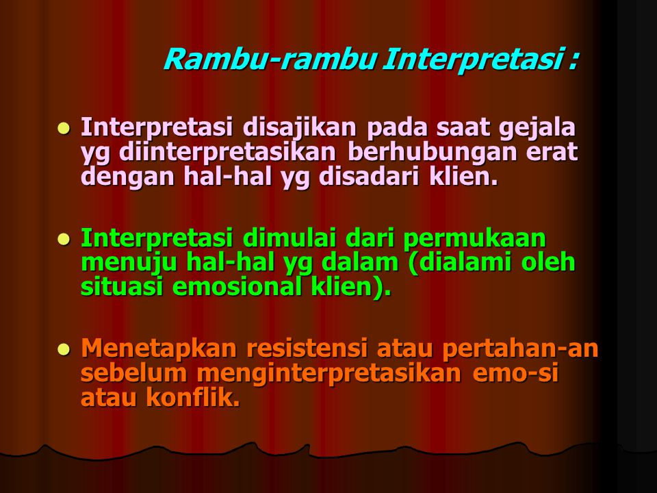 Rambu-rambu Interpretasi :