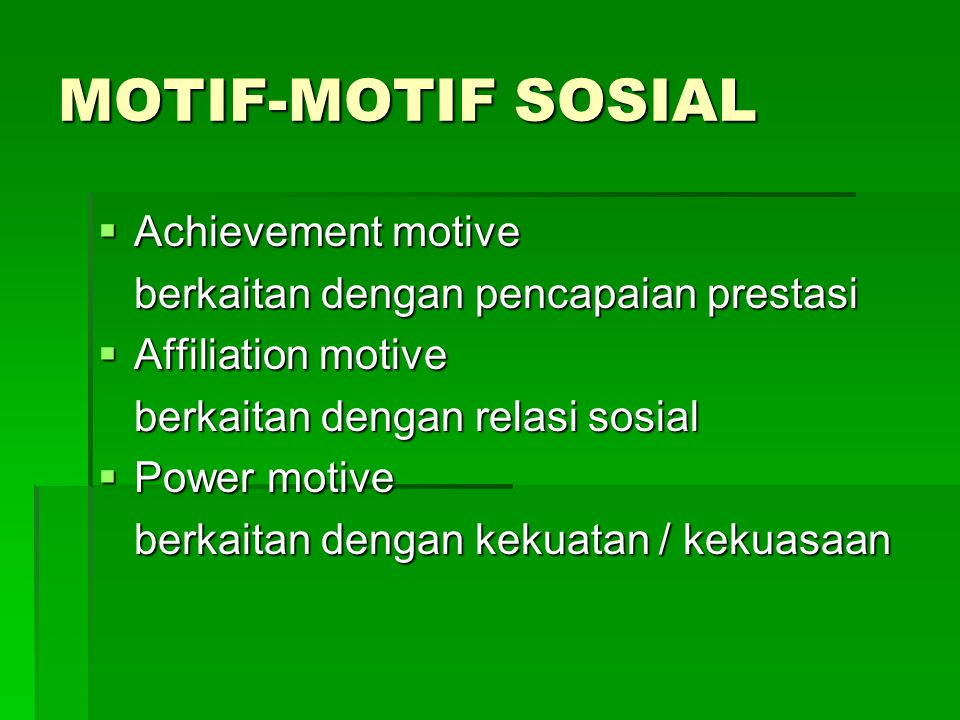MOTIF-MOTIF SOSIAL Achievement motive