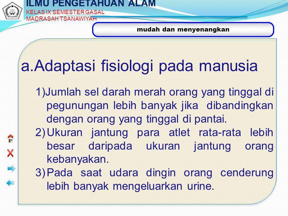 a.Adaptasi fisiologi pada manusia