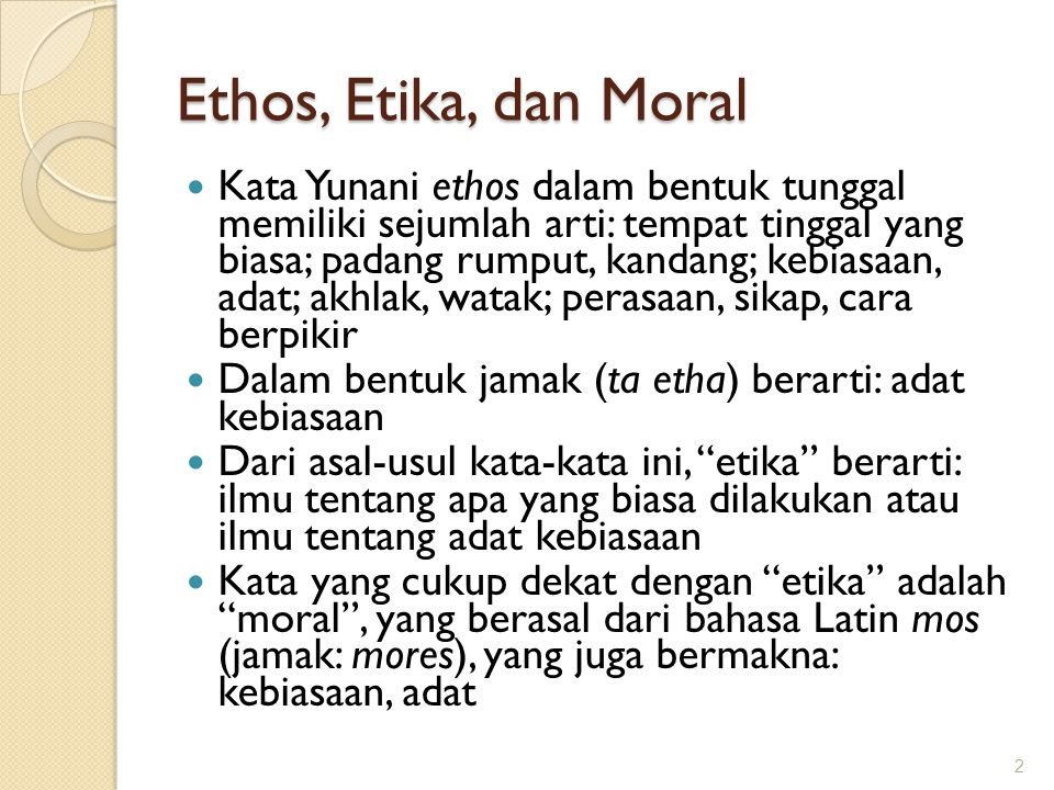 Ethos, Etika, dan Moral