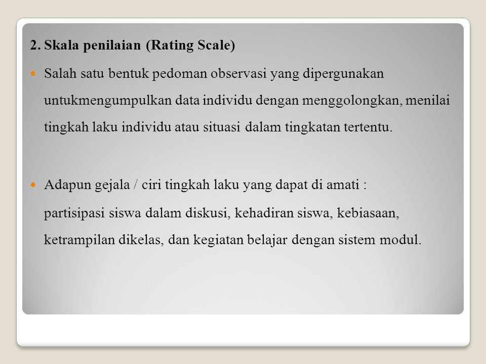 2. Skala penilaian (Rating Scale)