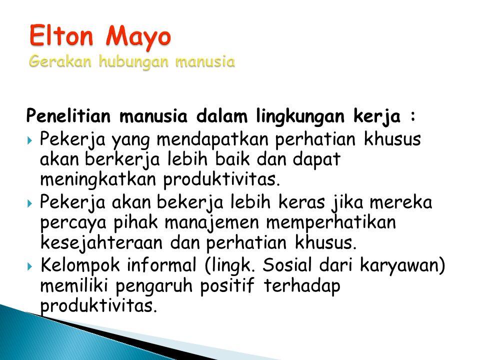 Elton Mayo Gerakan hubungan manusia