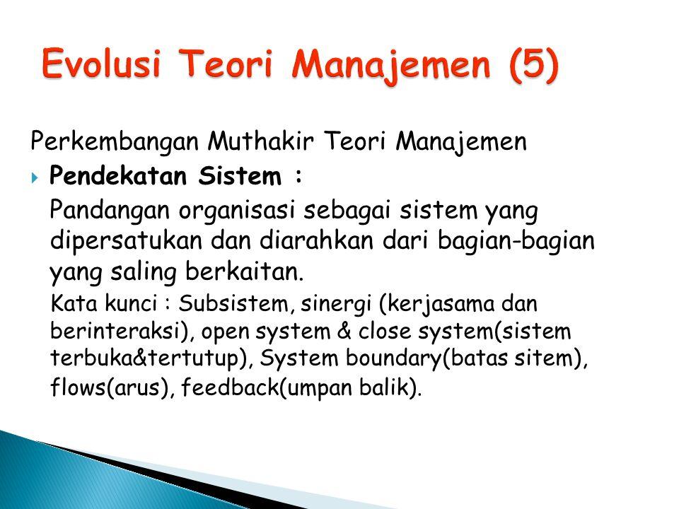Evolusi Teori Manajemen (5)