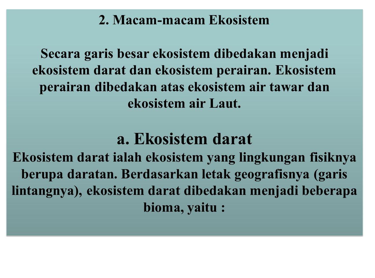 2. Macam-macam Ekosistem