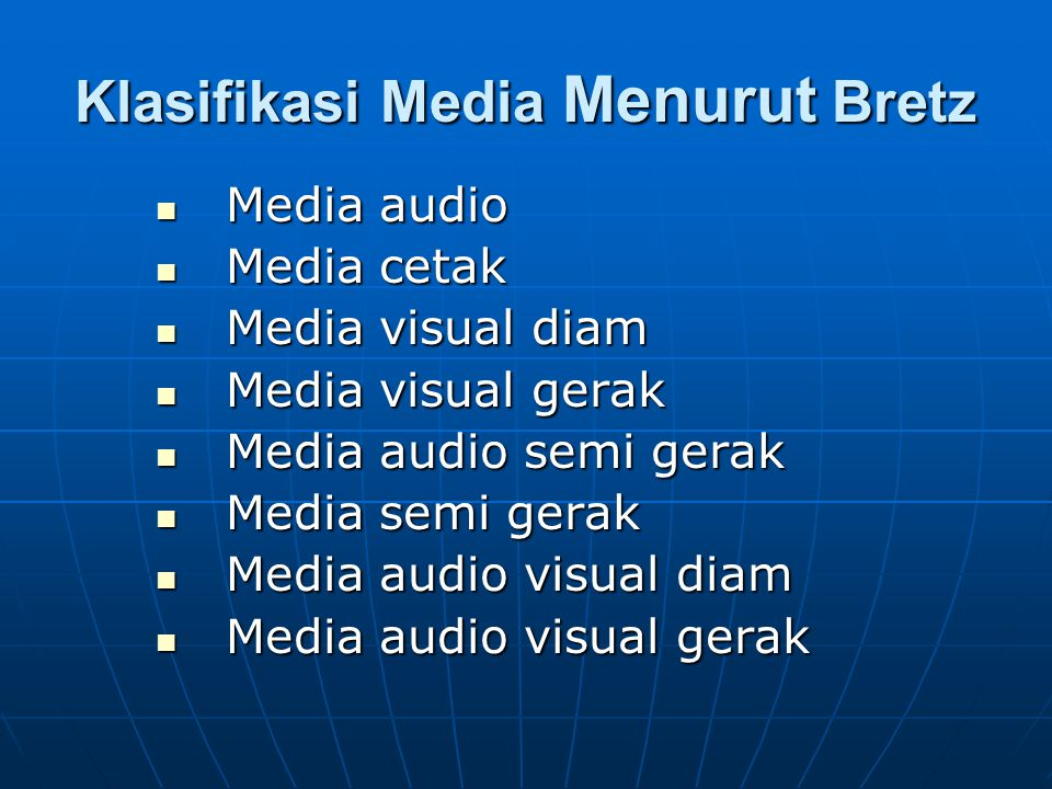 Klasifikasi Media Menurut Bretz