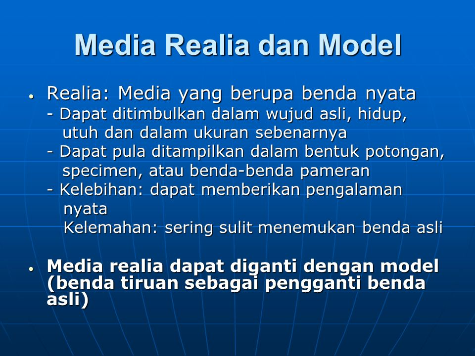 Media Realia dan Model Realia: Media yang berupa benda nyata