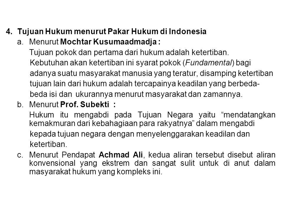 4. Tujuan Hukum menurut Pakar Hukum di Indonesia a