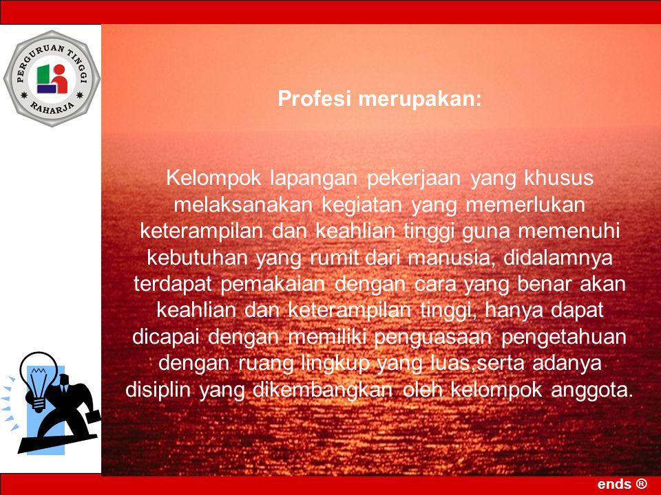 Profesi merupakan: