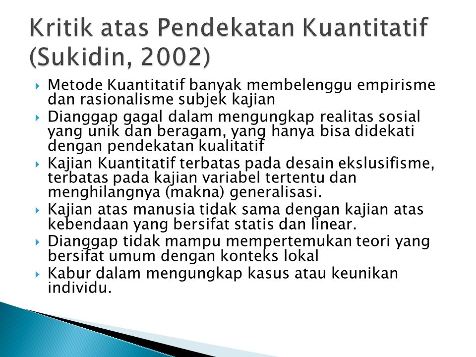 Kritik atas Pendekatan Kuantitatif (Sukidin, 2002)