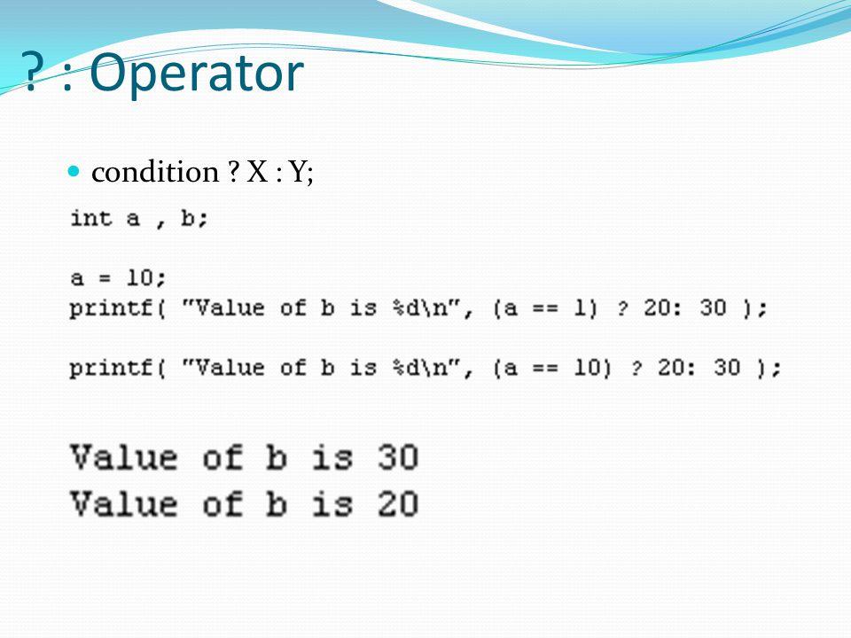 : Operator condition X : Y;