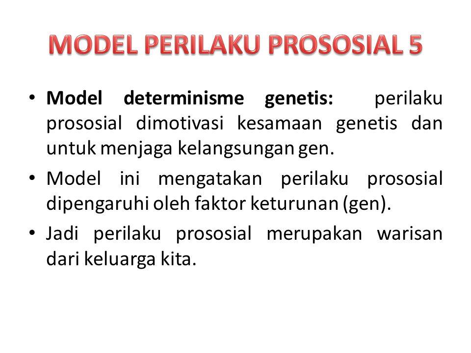 MODEL PERILAKU PROSOSIAL 5