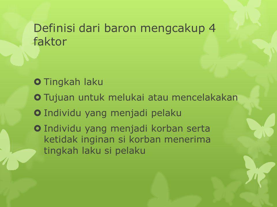 Definisi dari baron mengcakup 4 faktor