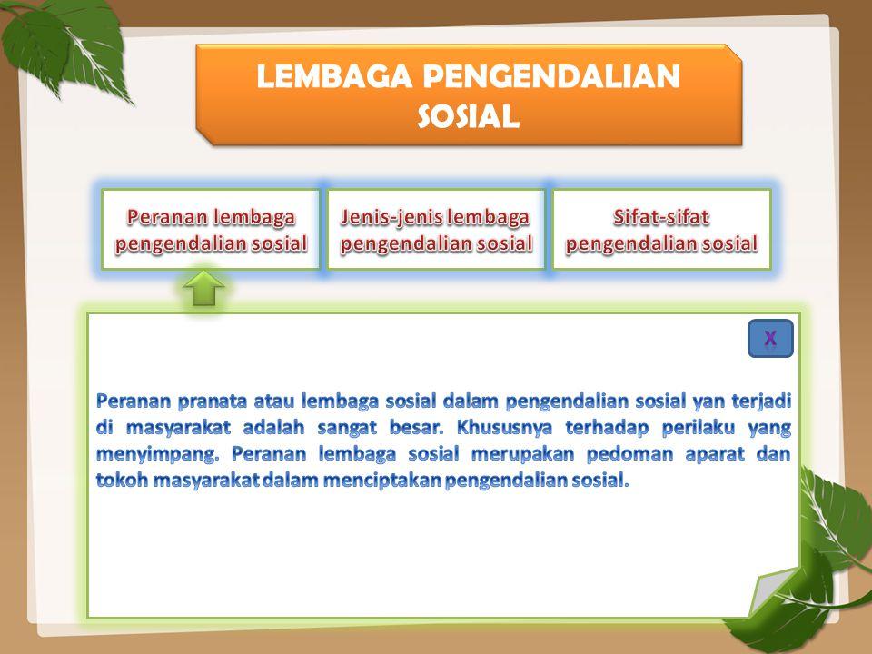 LEMBAGA PENGENDALIAN SOSIAL