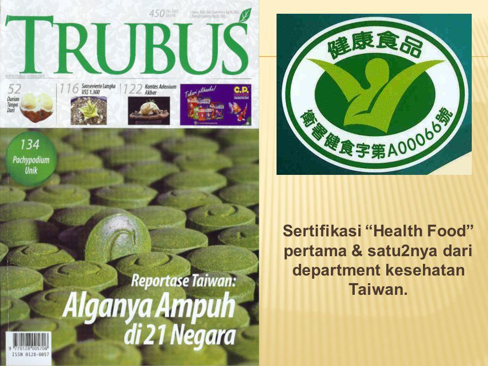 Sertifikasi Health Food pertama & satu2nya dari department kesehatan Taiwan.
