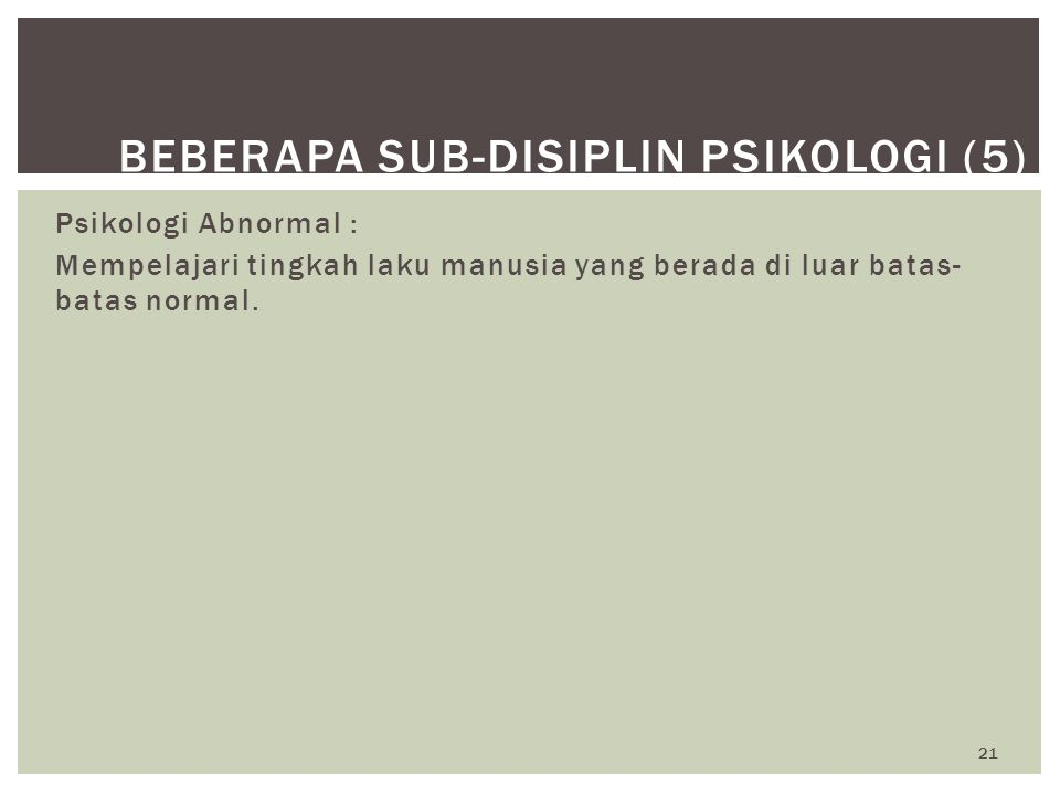 Beberapa Sub-Disiplin Psikologi (5)