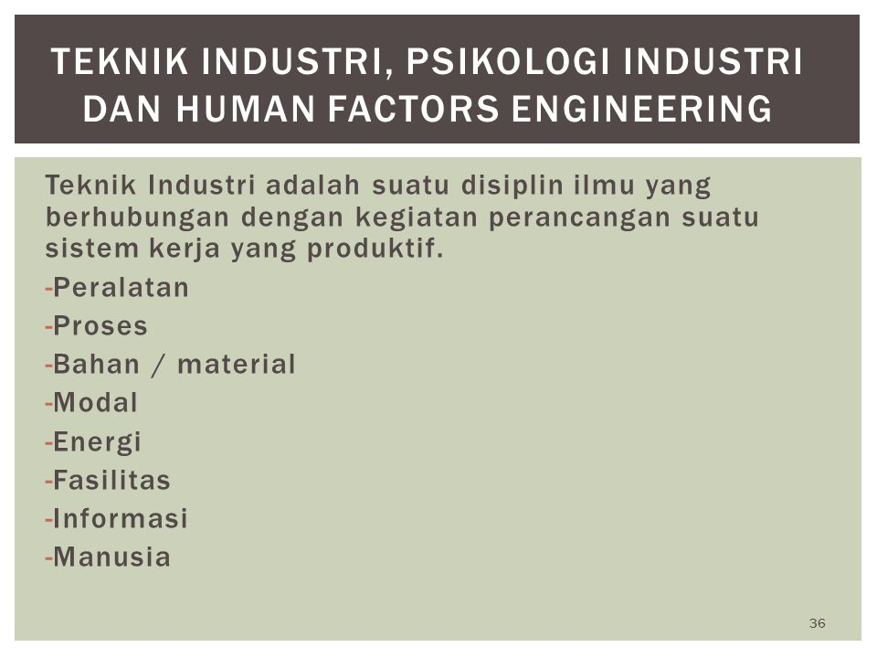 Teknik Industri, Psikologi Industri dan Human Factors Engineering