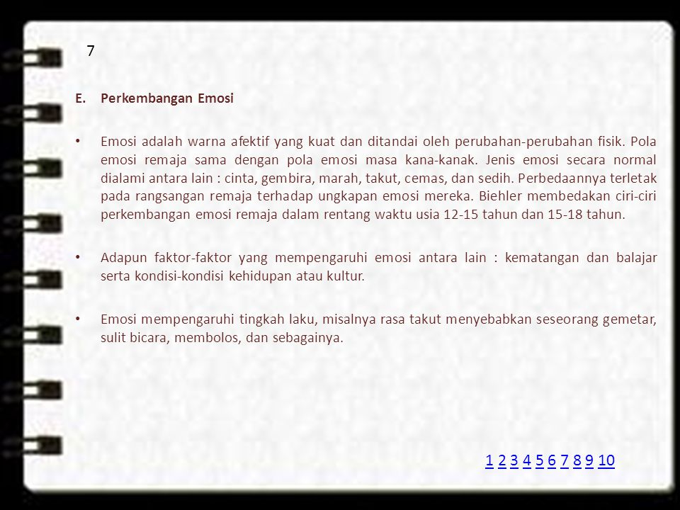 7 E. Perkembangan Emosi.