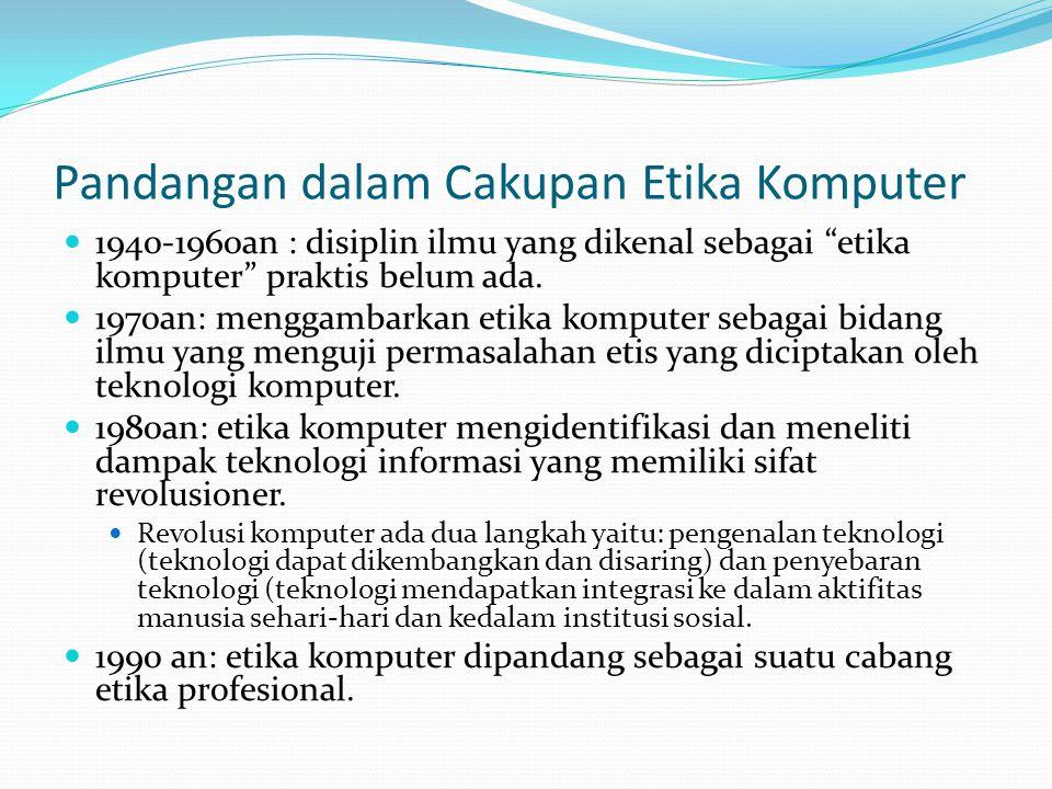 Pandangan dalam Cakupan Etika Komputer