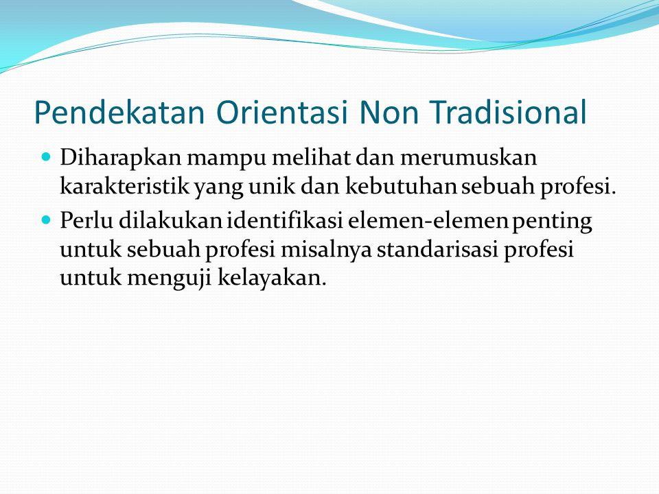 Pendekatan Orientasi Non Tradisional