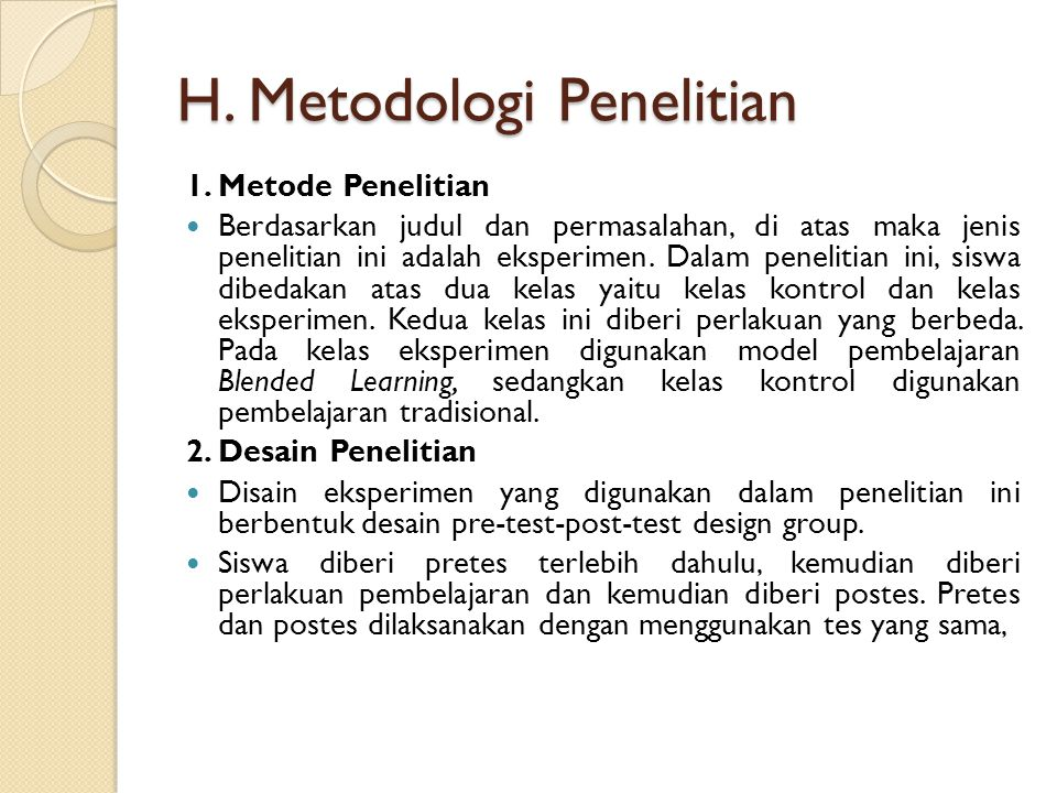 H. Metodologi Penelitian