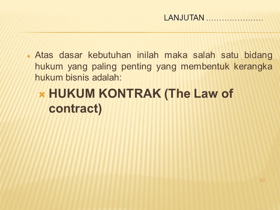 HUKUM KONTRAK (The Law of contract)